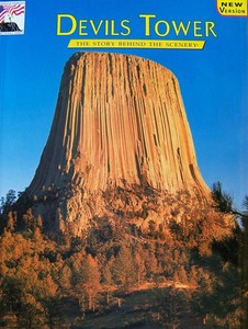 Devils Tower NHA I Devils Tower: Story Behind the Scenery