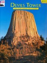Devils Tower: Story Behind the Scenery