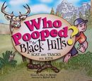 Who Pooped in the Black Hills?