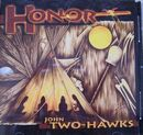 Honor CD - John Two-Hawks