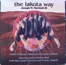 The Lakota Way CD - Joseph M. Marshall III