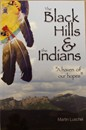 The Black Hills and the Indians