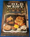 The Old West Trail Cookbook