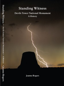 Devils Tower NHA I Standing Witness: Devils Tower National Monument, A History