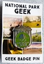 National Park Geek Badge Pin